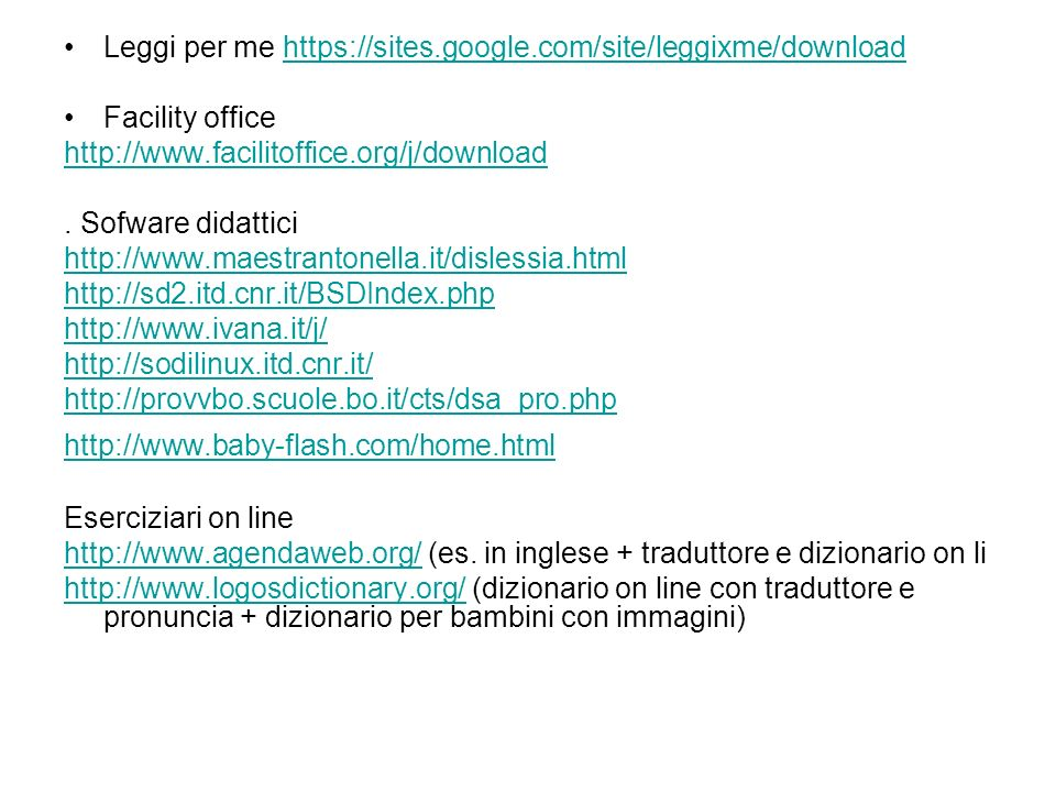 Leggi per me https://sites.google.com/site/leggixme/downloadhttps://sites.google.com/site/leggixme/download Facility office http://www.facilitoffice.o
