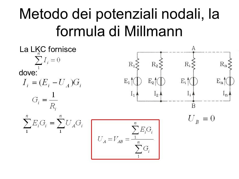 Metodo dei potenziali nodali, la formula di Millmann La LKC fornisce dove: