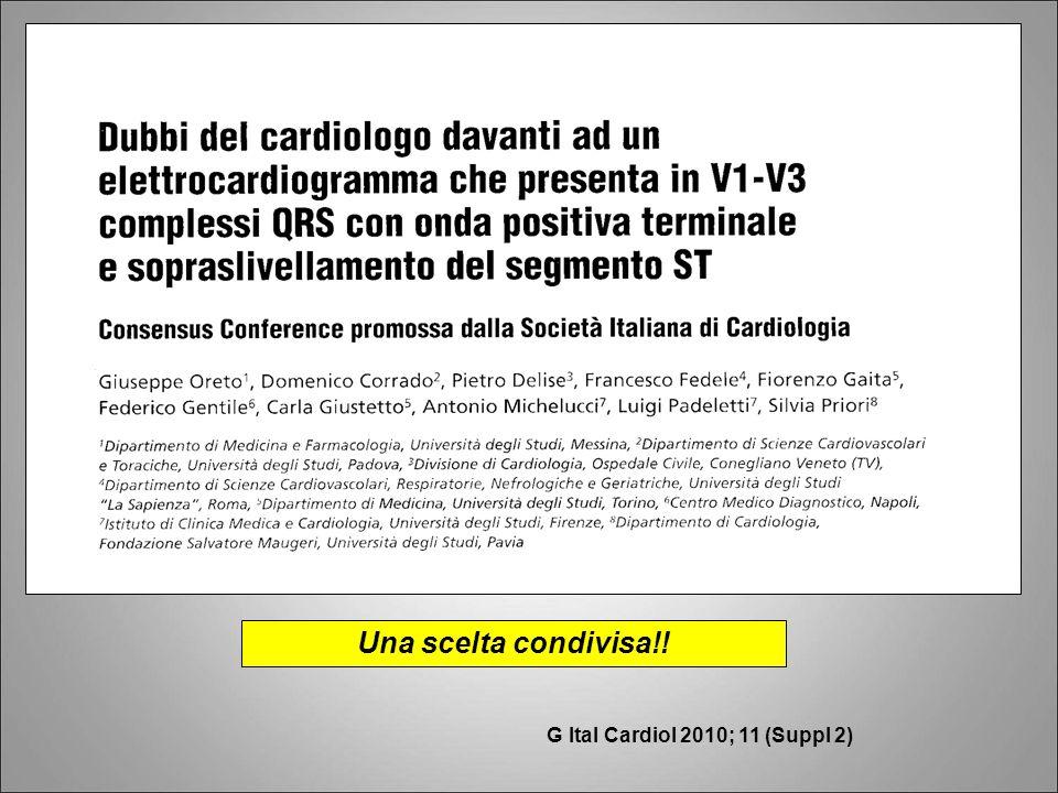 G Ital Cardiol 2010; 11 (Suppl 2) Una scelta condivisa!!