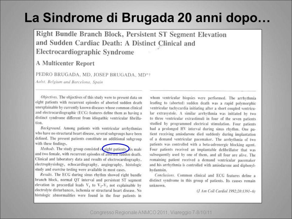 La Sindrome di Brugada 20 anni dopo… Congresso Regionale ANMCO 2011, Viareggio 7-8/10/11