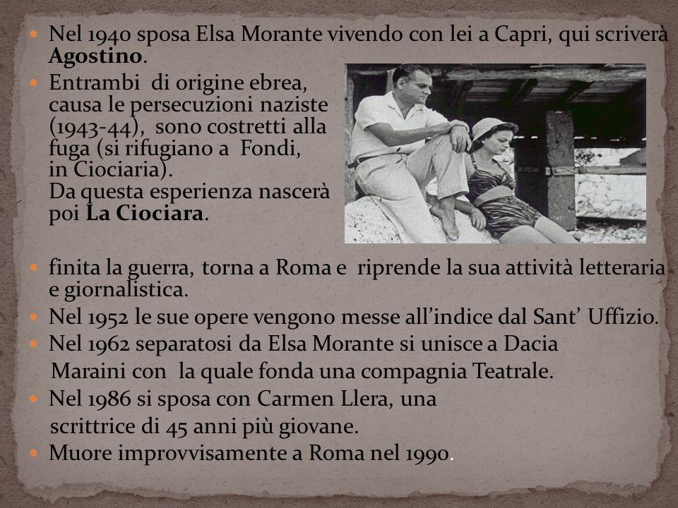 Nel 1940 sposa Elsa Morante vivendo con lei a Capri, qui scriverà Agostino. Entrambi di origine ebrea, causa le persecuzioni naziste (1943-44), sono c