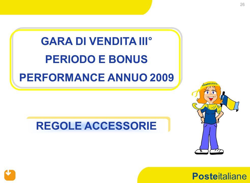 Posteitaliane 26 GARA DI VENDITA III° PERIODO E BONUS PERFORMANCE ANNUO 2009 REGOLE ACCESSORIE