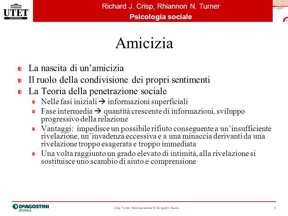 Crisp, Turner, Psicologia sociale © De Agostini Scuola 3 Richard J.
