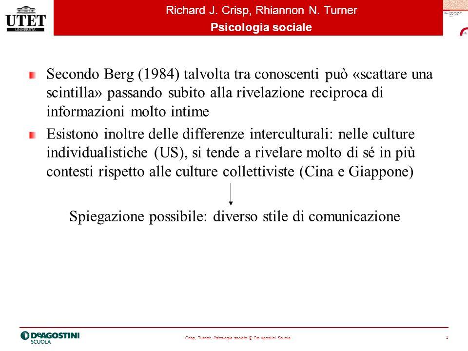 Crisp, Turner, Psicologia sociale © De Agostini Scuola 4 Richard J.