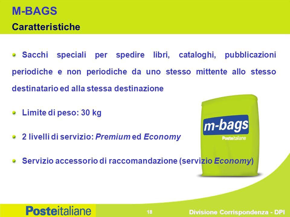 Divisione Corrispondenza - DPI 18 M-BAGS Caratteristiche Sacchi speciali per spedire libri, cataloghi, pubblicazioni periodiche e non periodiche da un