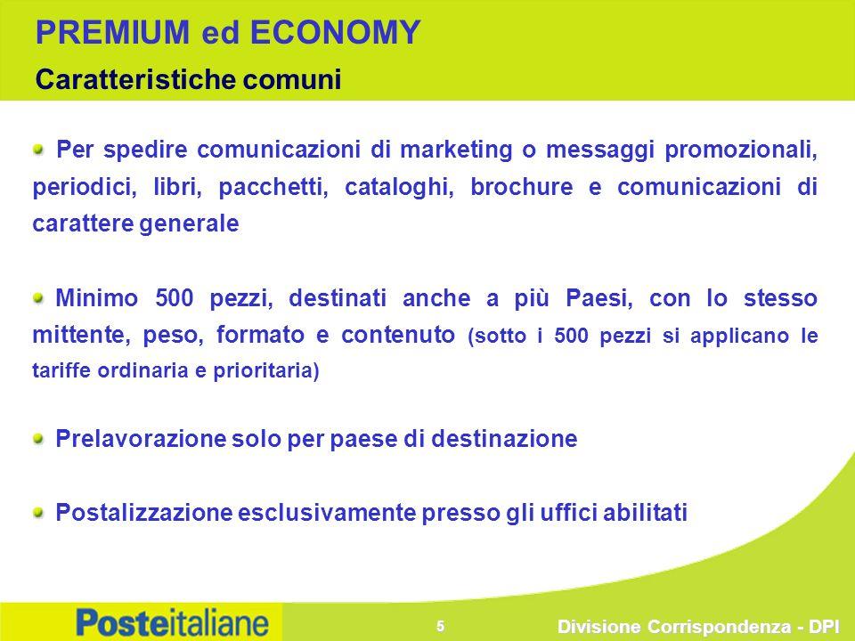 Divisione Corrispondenza - DPI 5 Per spedire comunicazioni di marketing o messaggi promozionali, periodici, libri, pacchetti, cataloghi, brochure e co