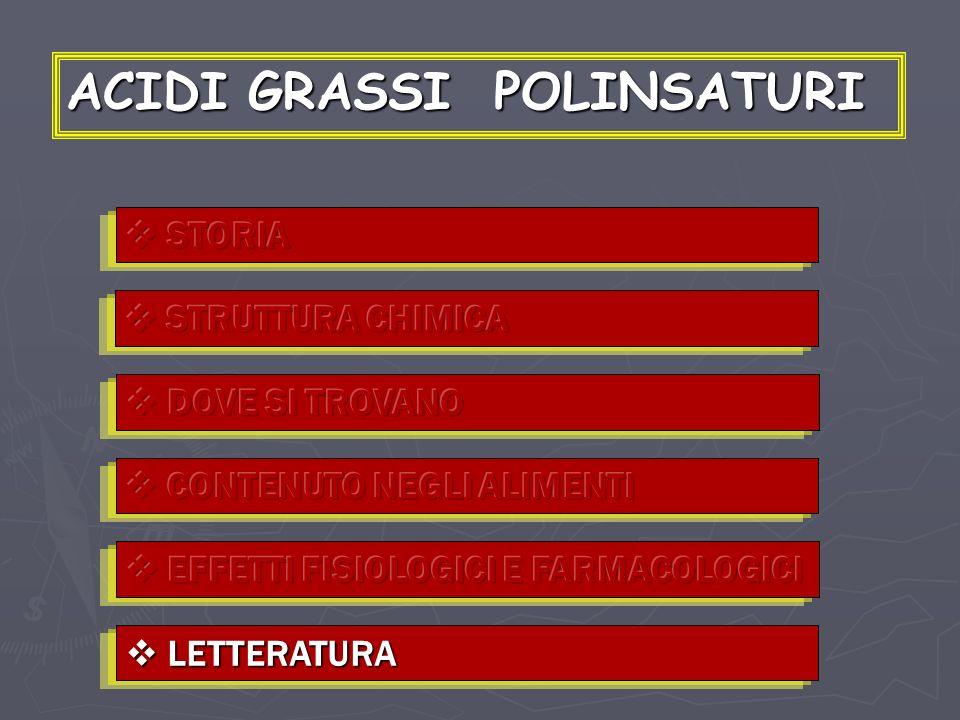 ACIDI GRASSI POLINSATURI LETTERATURA LETTERATURA