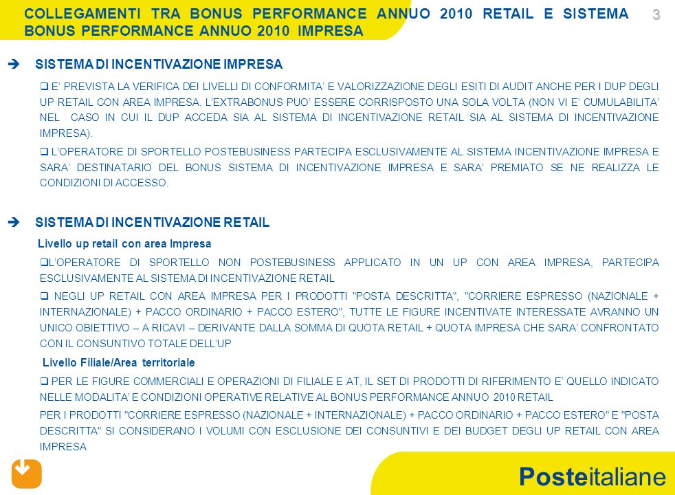Posteitaliane INCENTIVAZIONE RETAIL- UP RETAIL CON AREA IMPRESA BONUS PERFORMANCE ANNUO 2010