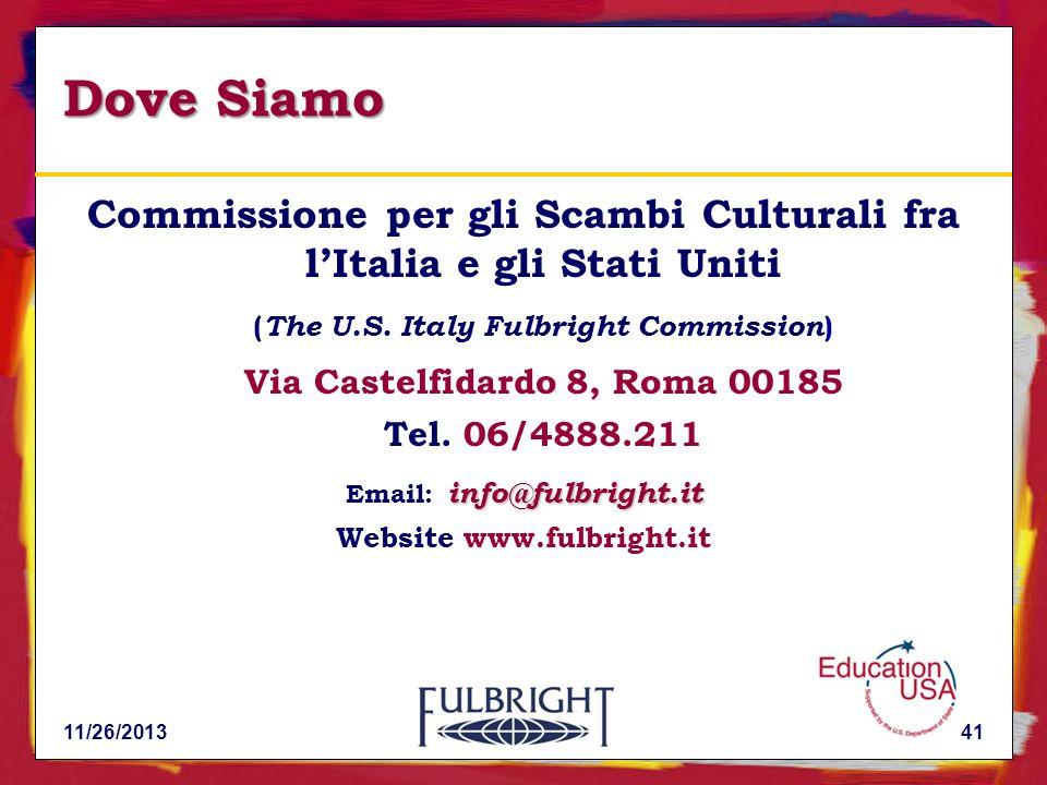 11/26/201341 Dove Siamo Commissione per gli Scambi Culturali fra lItalia e gli Stati Uniti ( The U.S.