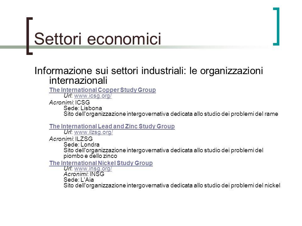 Settori economici Informazione sui settori industriali: le organizzazioni internazionali The International Copper Study Group The International Copper