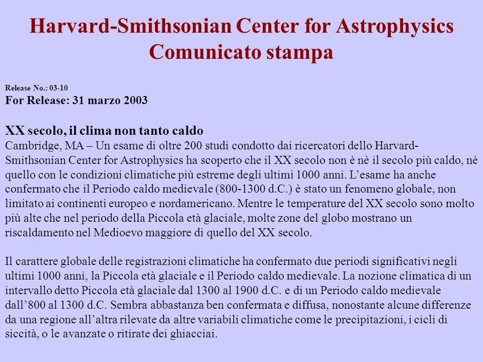 Harvard-Smithsonian Center for Astrophysics Press Release Harvard-Smithsonian Center for Astrophysics Comunicato stampa Release No.: 03-10 For Release