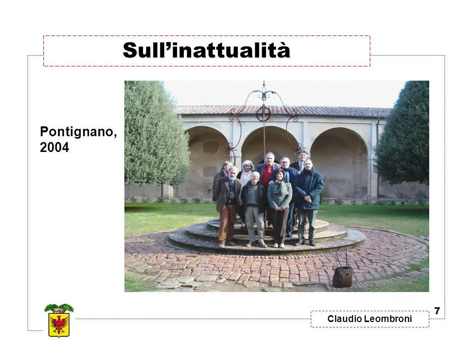 Claudio Leombroni 7 Sullinattualità Pontignano, 2004
