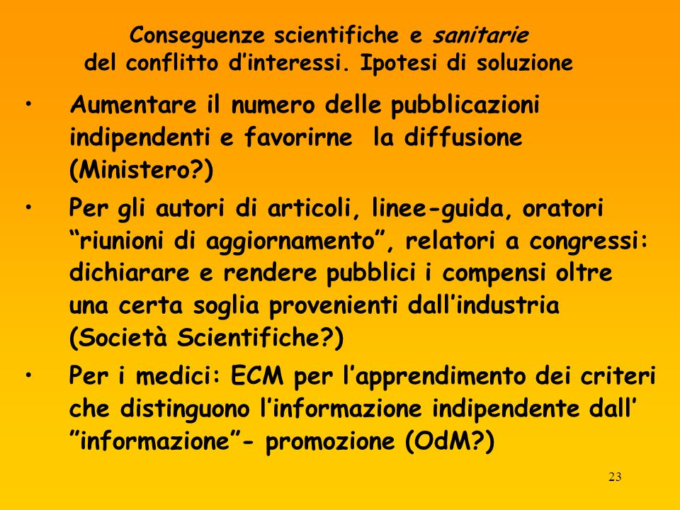 23 Conseguenze scientifiche e sanitarie del conflitto dinteressi.