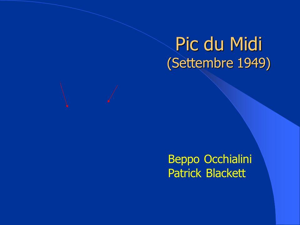 Pic du Midi (Settembre 1949) Beppo Occhialini Patrick Blackett