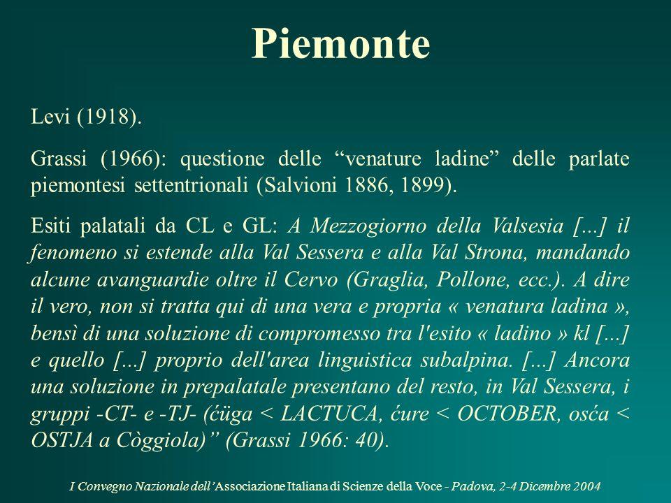 I Convegno Nazionale dellAssociazione Italiana di Scienze della Voce - Padova, 2-4 Dicembre 2004 Ladinia, Corsica e altre aree Ascoli (1873): casa per