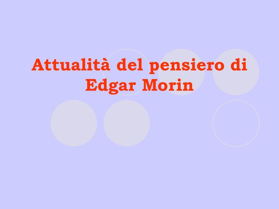 Attualità del pensiero di Edgar Morin