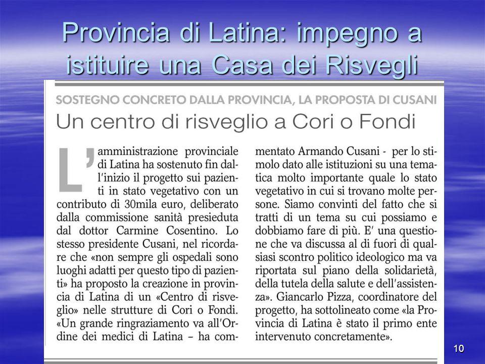 10 Provincia di Latina: impegno a istituire una Casa dei Risvegli