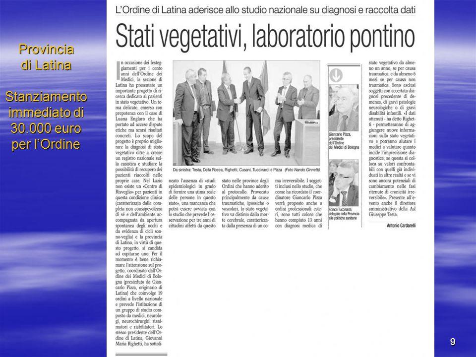 9 Provincia di Latina Stanziamento immediato di 30.000 euro per lOrdine