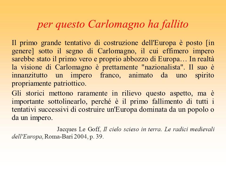 1. la complessità è una ricchezza «Come lEuropa non ha confini geografici univocamente definibili, così le sue radici sono perenne metamorfosi. Il suo