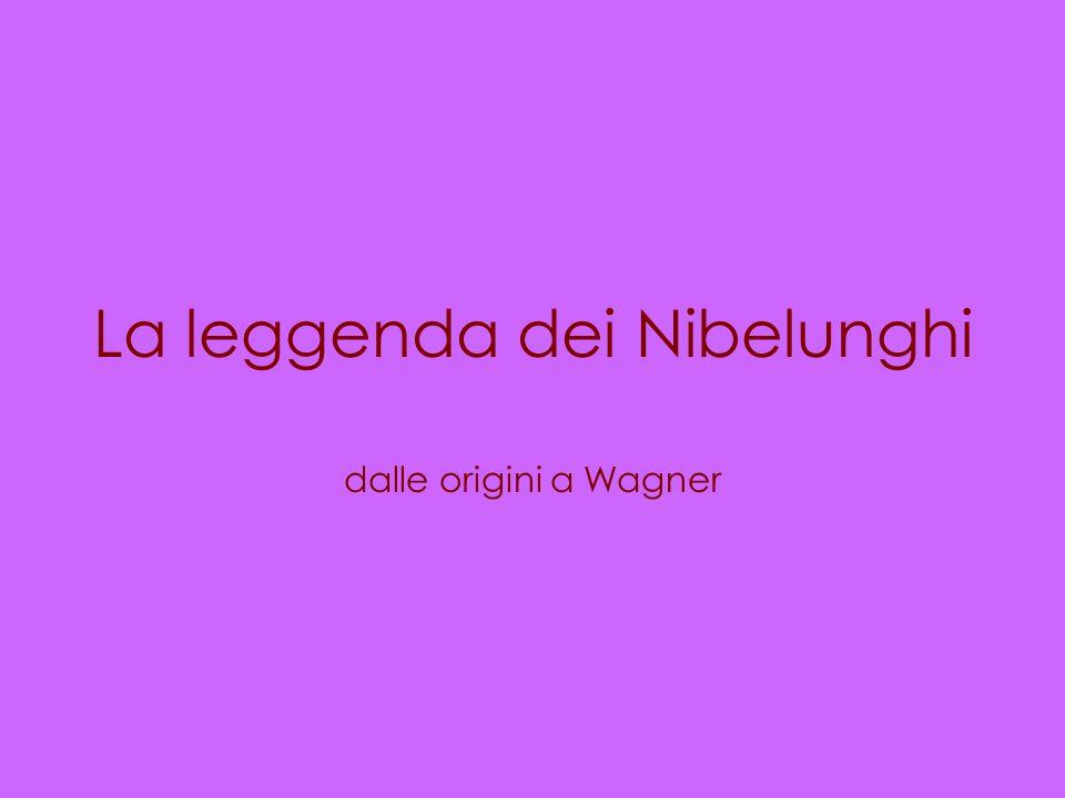 La leggenda dei Nibelunghi dalle origini a Wagner