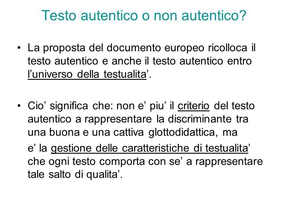 Testo autentico o non autentico? La proposta del documento europeo ricolloca il testo autentico e anche il testo autentico entro luniverso della testu