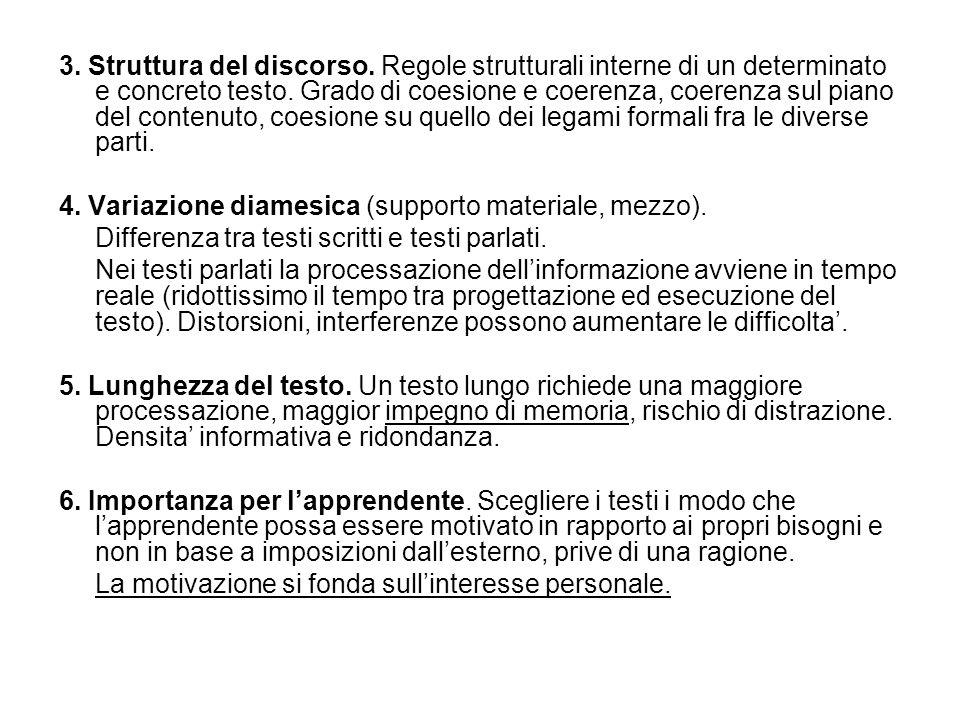 3. Struttura del discorso. Regole strutturali interne di un determinato e concreto testo. Grado di coesione e coerenza, coerenza sul piano del contenu