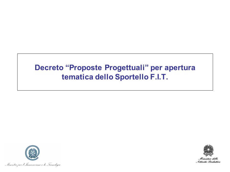 Decreto Proposte Progettuali per apertura tematica dello Sportello F.I.T.