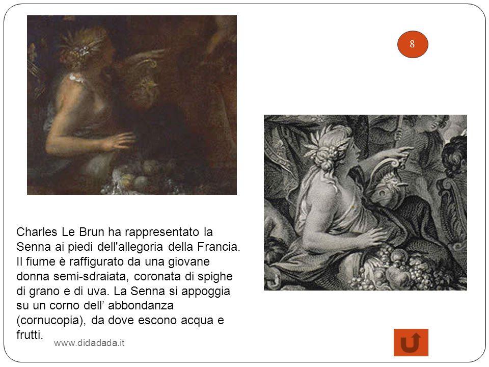 8 www.didadada.it Charles Le Brun ha rappresentato la Senna ai piedi dell'allegoria della Francia. Il fiume è raffigurato da una giovane donna semi-sd
