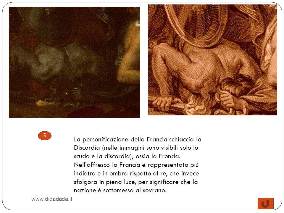 5 La personificazione della Francia schiaccia la Discordia (nelle immagini sono visibili solo lo scudo e la discordia), ossia la Fronda. Nellaffresco