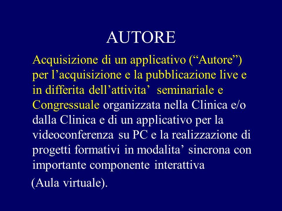 AUTORE Acquisizione di un applicativo (Autore) per lacquisizione e la pubblicazione live e in differita dellattivita seminariale e Congressuale organi