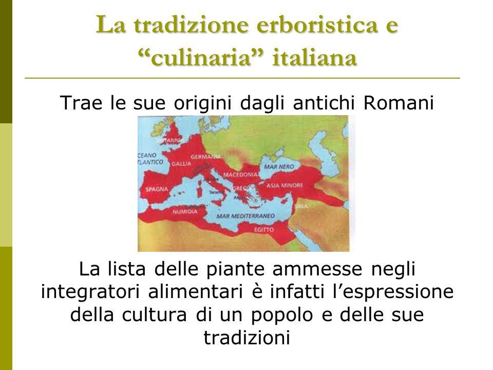 La tradizione erboristica italiana…