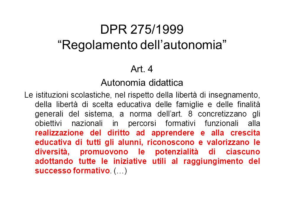 DPR 275/1999 Regolamento dellautonomia Art.