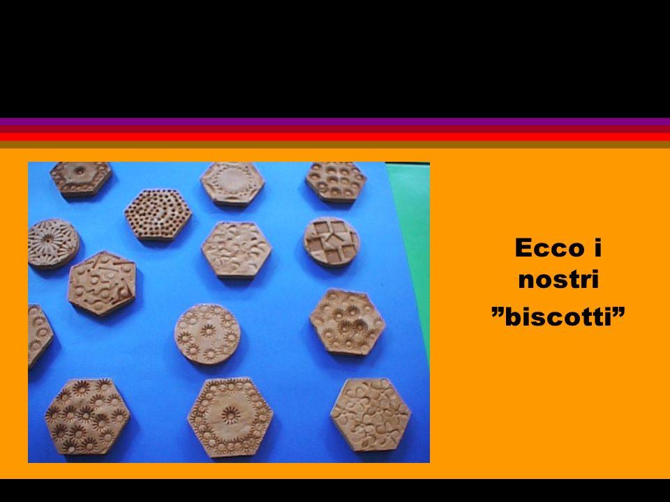 Ecco i nostri biscotti