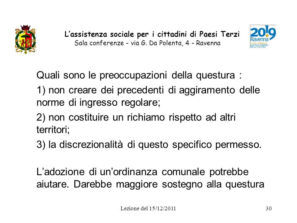 Lezione del 15/12/201130 Lassistenza sociale per i cittadini di Paesi Terzi Sala conferenze - via G. Da Polenta, 4 - Ravenna Quali sono le preoccupazi