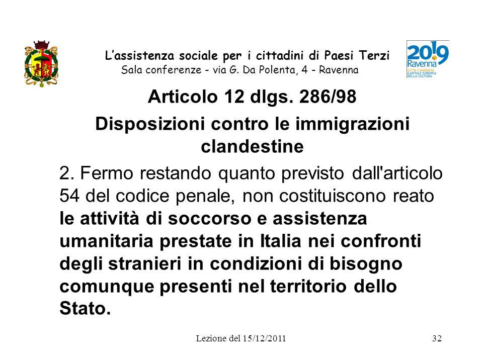 Lezione del 15/12/201132 Lassistenza sociale per i cittadini di Paesi Terzi Sala conferenze - via G. Da Polenta, 4 - Ravenna Articolo 12 dlgs. 286/98