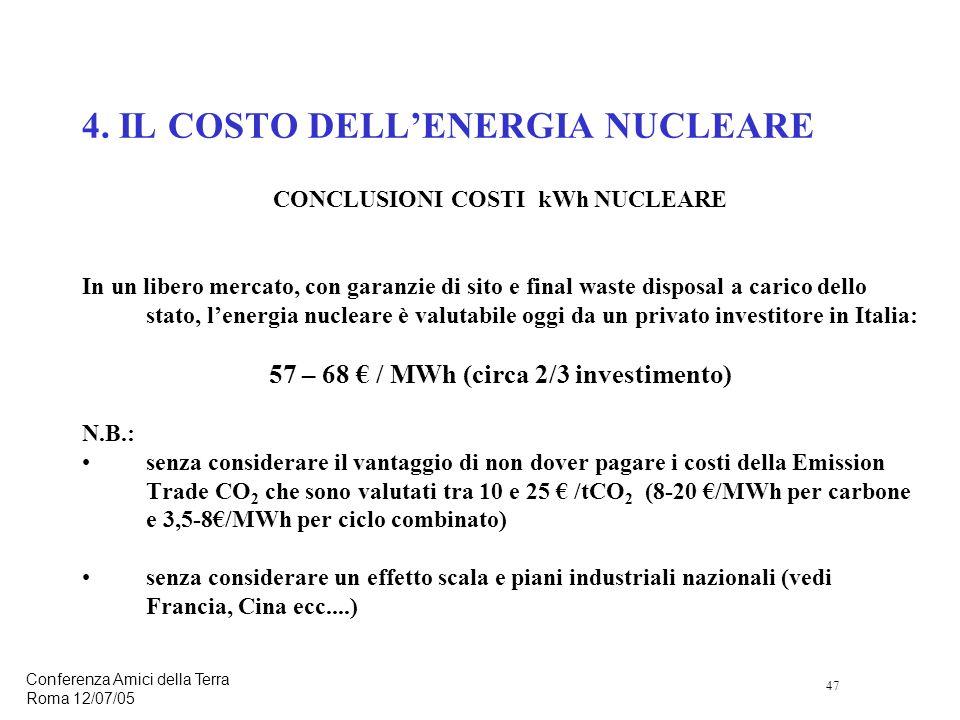 47 Conferenza Amici della Terra Roma 12/07/05 4.