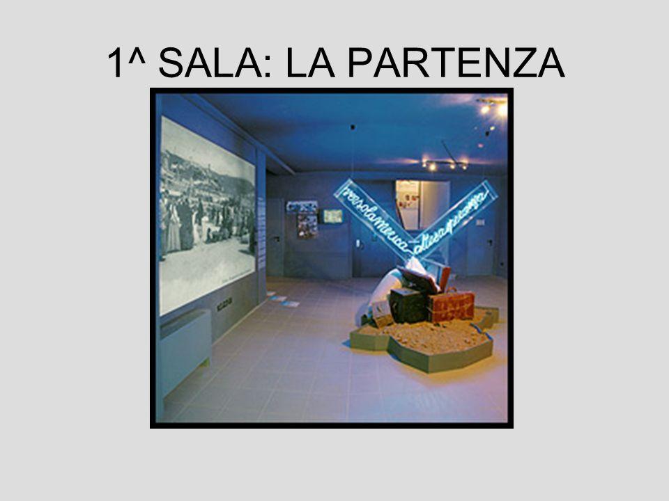 1^ SALA: LA PARTENZA