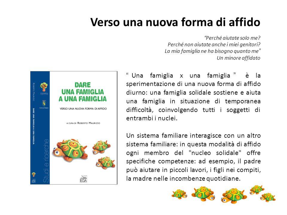 Una famiglia x una famiglia è la sperimentazione di una nuova forma di affido diurno: una famiglia solidale sostiene e aiuta una famiglia in situazion
