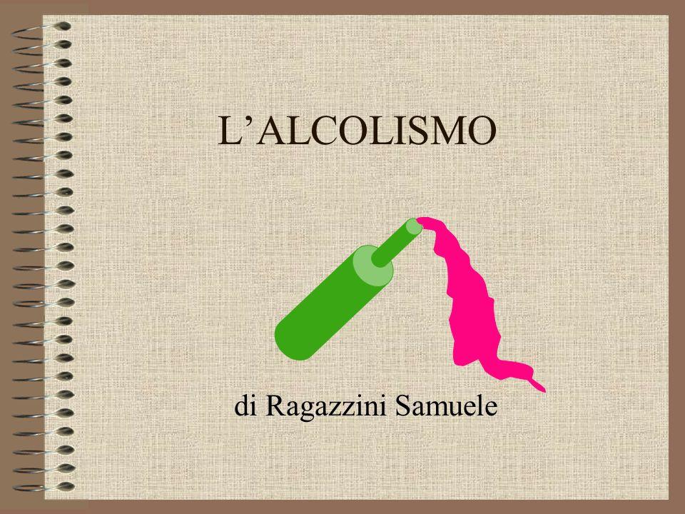 LALCOLISMO di Ragazzini Samuele