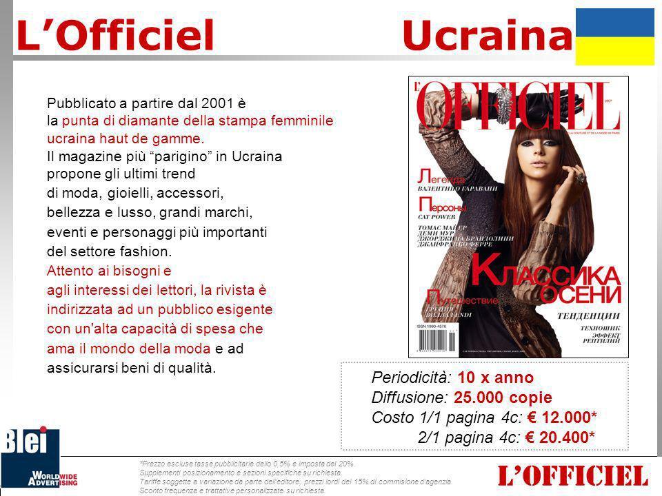Pubblicato a partire dal 2001 è la punta di diamante della stampa femminile ucraina haut de gamme. Il magazine più parigino in Ucraina propone gli ult