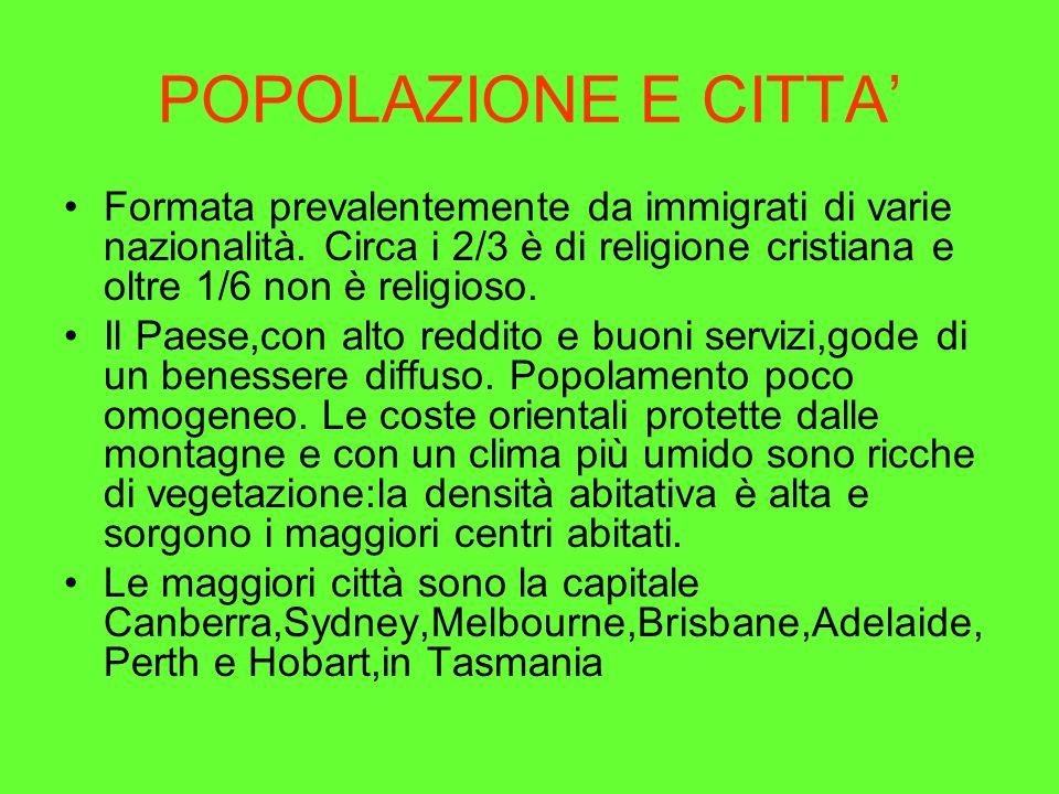 POPOLAZIONE E CITTA Formata prevalentemente da immigrati di varie nazionalità. Circa i 2/3 è di religione cristiana e oltre 1/6 non è religioso. Il Pa