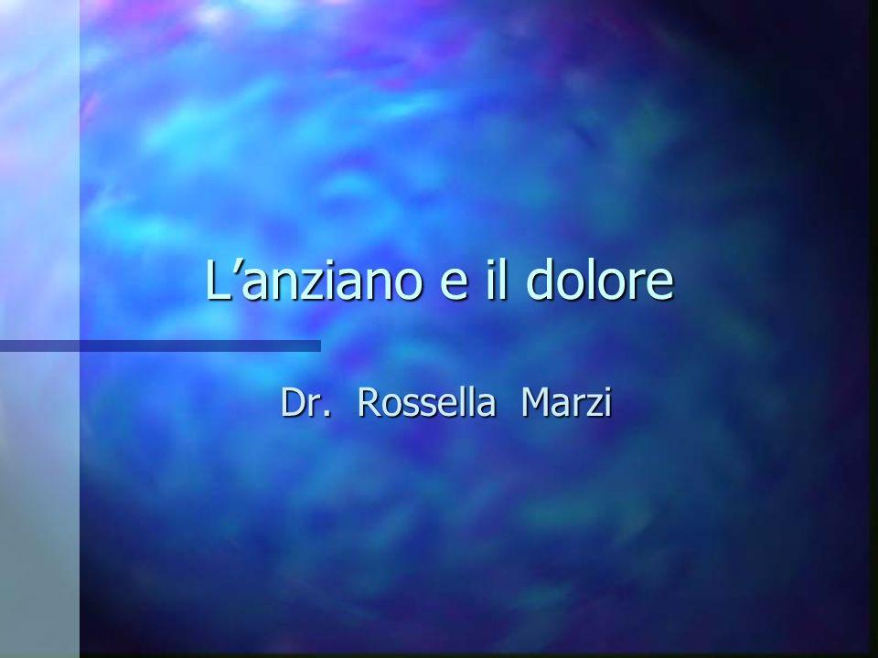 Lanziano e il dolore Dr. Rossella Marzi