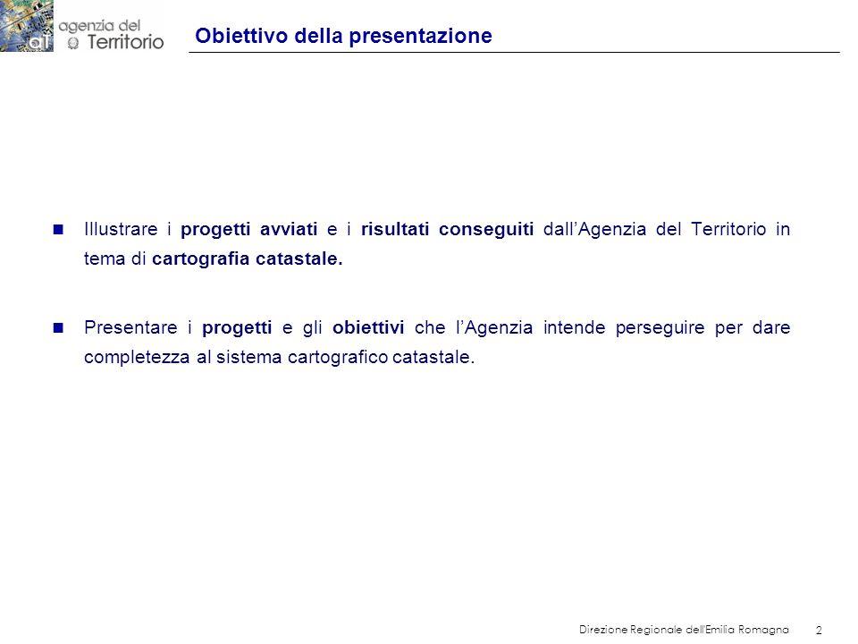 2 Direzione Regionale dell'Emilia Romagna 2 Obiettivo della presentazione n Illustrare i progetti avviati e i risultati conseguiti dallAgenzia del Ter