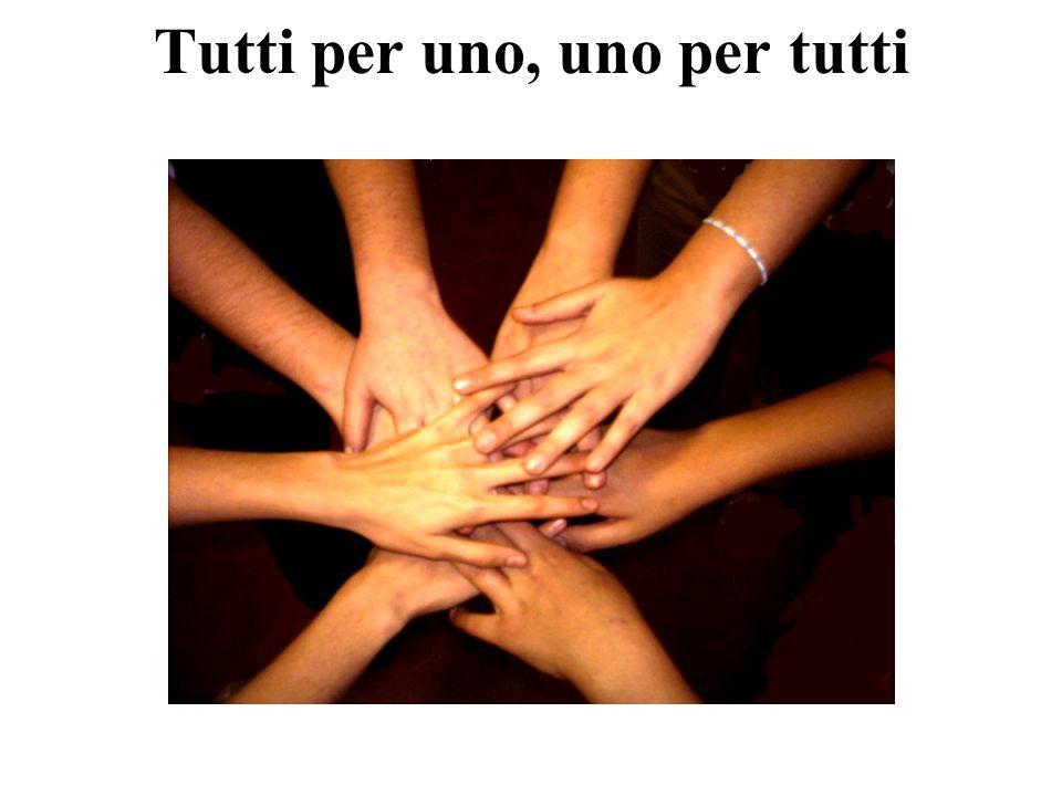Tutti per uno, uno per tutti