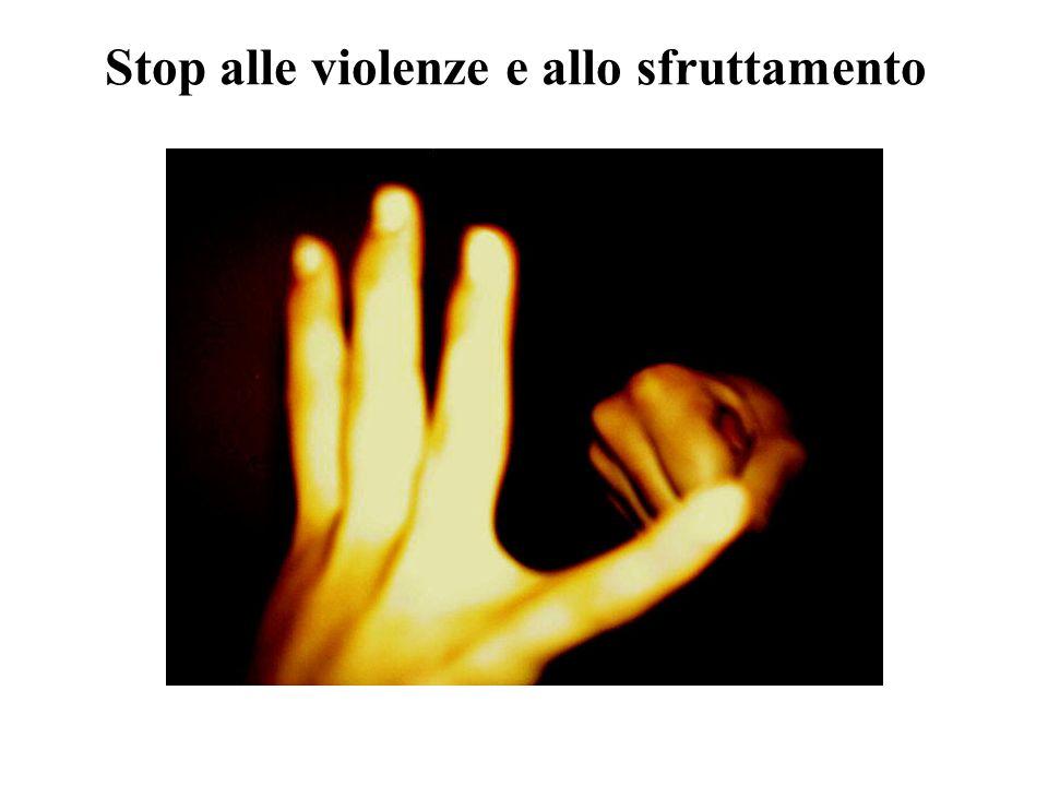 Stop alle violenze e allo sfruttamento