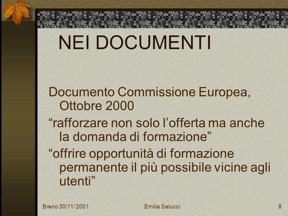 Breno 30/11/ 2001Emilia Salucci19 UNESPERIENZA CIRCOLO DIDATTICO G.