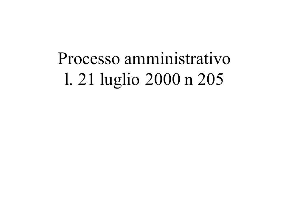 Processo amministrativo l. 21 luglio 2000 n 205