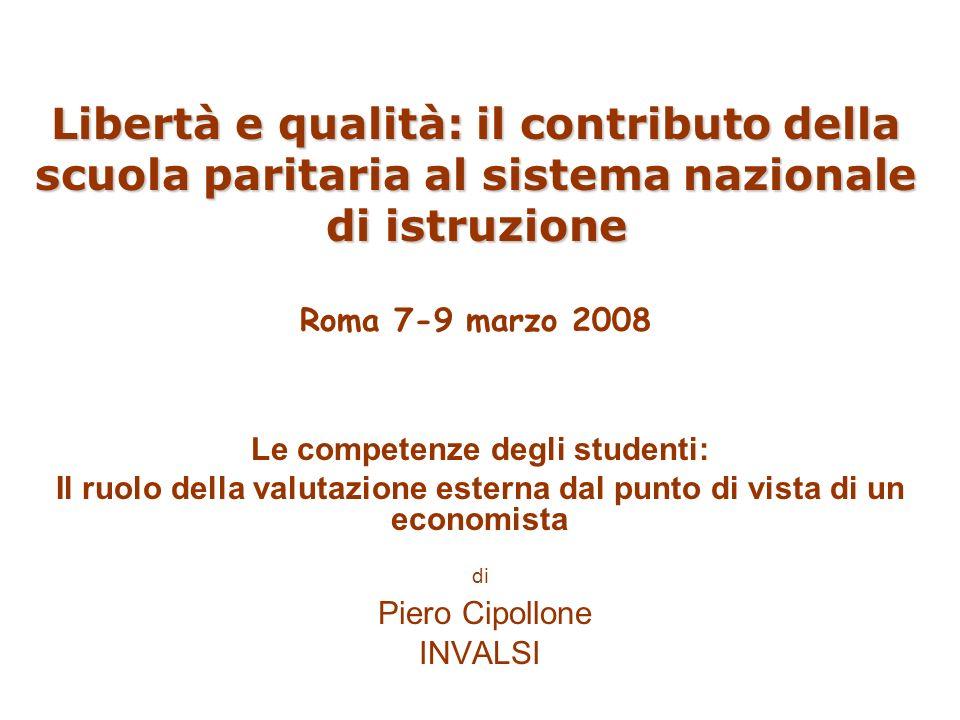 Libertà e qualità: il contributo della scuola paritaria al sistema nazionale di istruzione Libertà e qualità: il contributo della scuola paritaria al