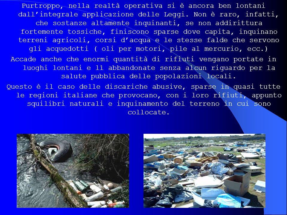 Il riciclaggio Ancora più lento è il processo di riciclaggio dei rifiuti, che contengono molti ed importanti materiali riutilizzabili.