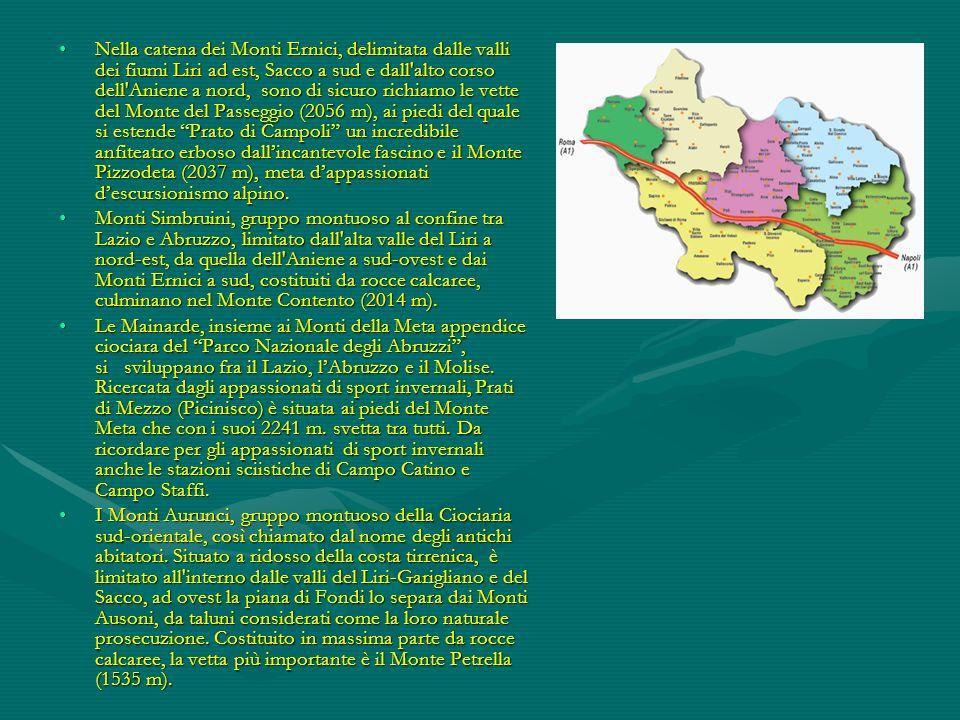 Nella catena dei Monti Ernici, delimitata dalle valli dei fiumi Liri ad est, Sacco a sud e dall'alto corso dell'Aniene a nord, sono di sicuro richiamo